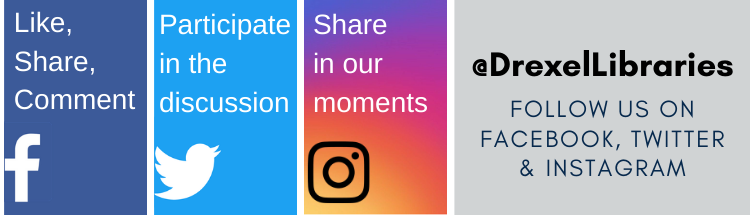 Facebook, Twitter and Instagram logos with text: Let's be friends. Follow the Drexel Libraries on facebook, twitter and instagram